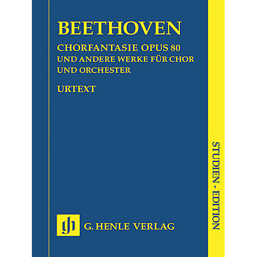 G. Henle Verlag Works for Choir and Orchestra Op. 80, 112, 118, 121b, 122, WoO 95 Henle Study Scores by Beethoven