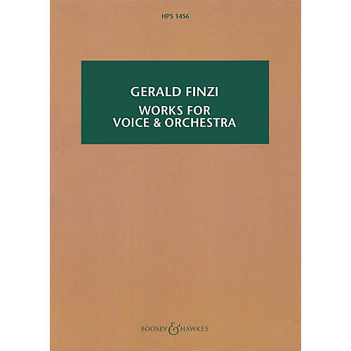 Boosey and Hawkes Works for Voice and Orchestra Boosey & Hawkes Scores/Books Series Softcover Composed by Gerald Finzi
