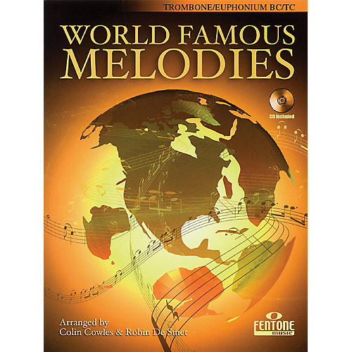Fentone World Famous Melodies (Trombone Play-Along Book/CD Pack) Fentone Instrumental Books Series