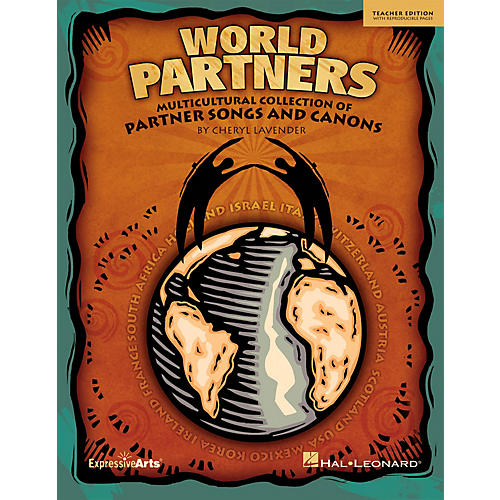 Hal Leonard World Partners (Multicultural Collection of Partner Songs and Canons) TEACHER ED by Cheryl Lavender