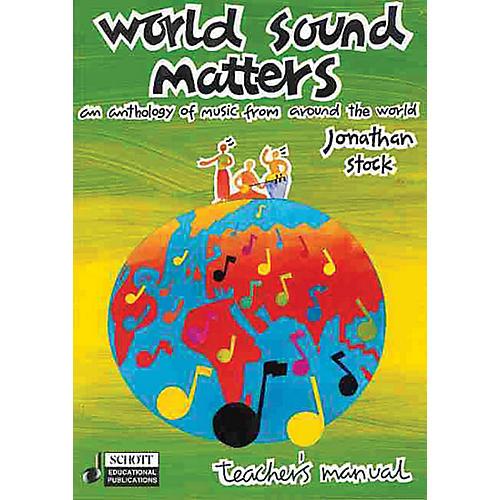 Schott World Sound Matters - An Anthology of Music from Around the World Schott Series Softcover
