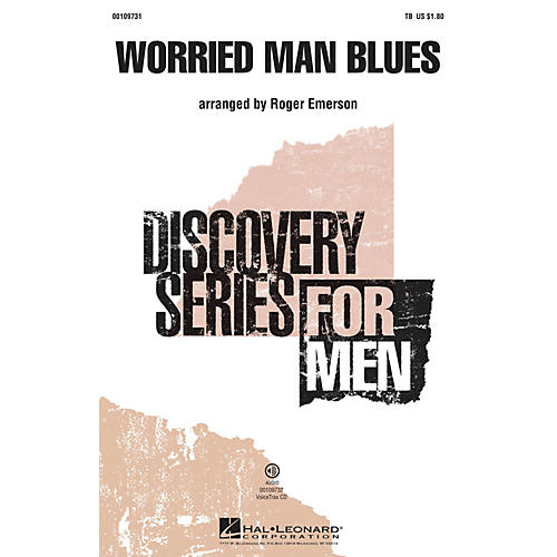 Hal Leonard Worried Man Blues (Discovery Level 2 TB) TB arranged by Roger Emerson