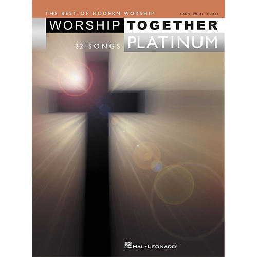Hal Leonard Worship Together Platinum Piano, Vocal, Guitar Songbook