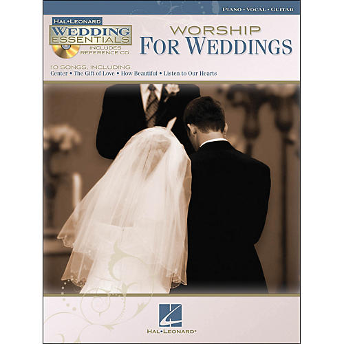 Hal Leonard Worship for Weddings - Wedding Essentials Series (Book/CD) arranged for piano, vocal, and guitar (P/V/G)