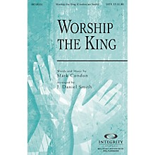 Integrity Choral Worship the King SPLIT TRAX Arranged by J. Daniel Smith