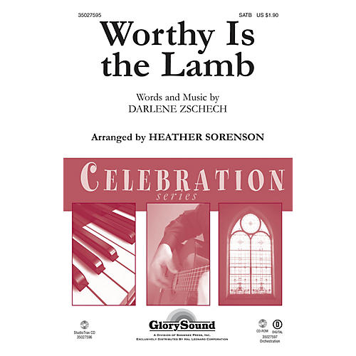 Shawnee Press Worthy Is the Lamb SATB arranged by Heather Sorenson