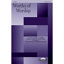 Daybreak Music Worthy of Worship SATB arranged by Tom Fettke