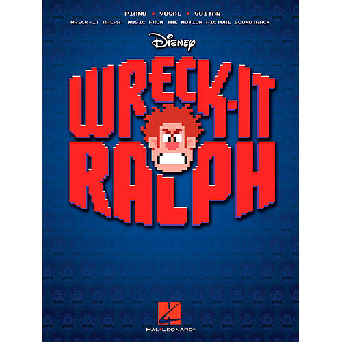 Hal Leonard Wreck-It Ralph - Music From The Motion Picture Soundtrack for Piano/Vocal/Guitar PVG