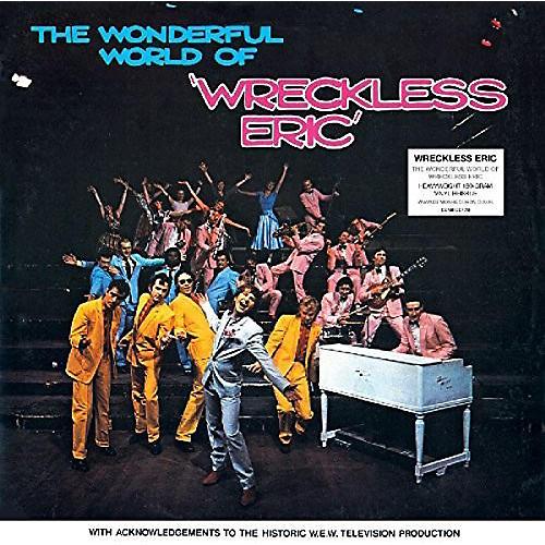 Alliance Wreckless Eric - Wonderful World Of Wreckless Eric
