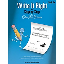 Willis Music Write It Right - Book 6 Willis Series by Edna Mae Burnam (Level Inter)