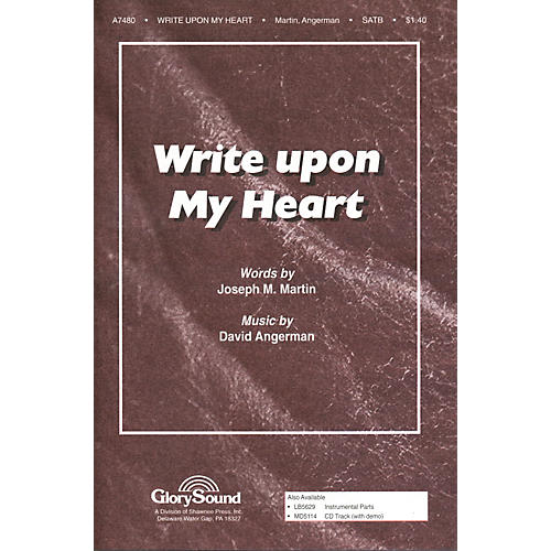 Hal Leonard Write Upon My Heart SATB