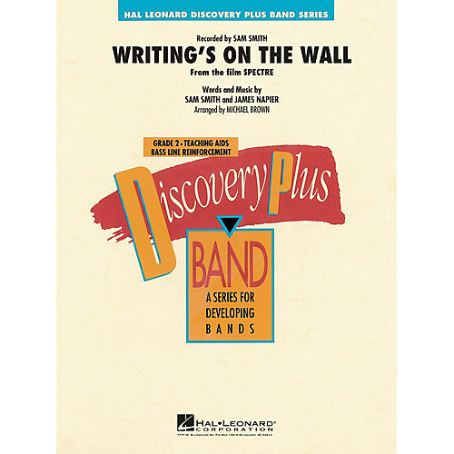 Hal Leonard Writing's on the Wall (from Spectre) - Discovery Plus Band Series Level 2 arranged by Michael Brown