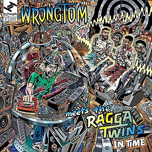 Alliance Wrongtom Meets The Ragga Twins - In Time