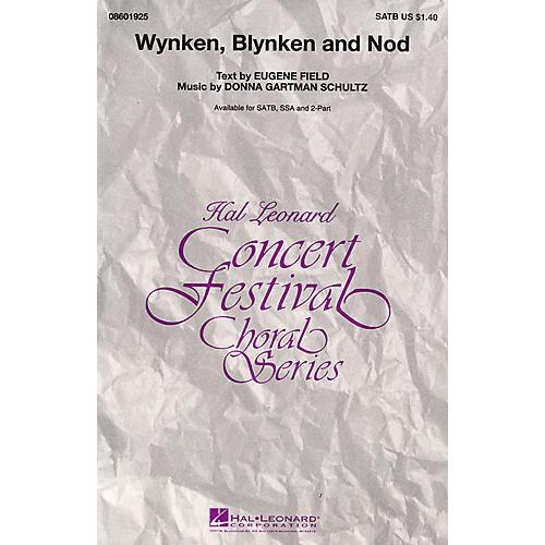 Hal Leonard Wynken, Blynken, and Nod SSA Composed by Donna Gartman Schultz
