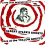 Alliance X___X - Albert Ayler's Ghosts Live at the Yellow Ghetto