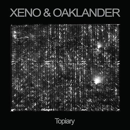 Alliance Xeno & Oaklander - Topiary