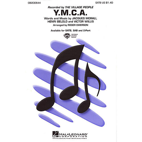 Hal Leonard Y.M.C.A. SAB by The Village People Arranged by Roger Emerson