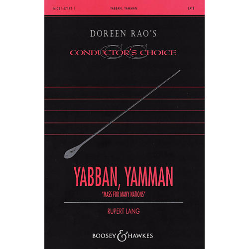 Boosey and Hawkes Yabban, Yamman (from Mass for Many Nations) CME Conductor's Choice   SATB composed by Rupert Lang