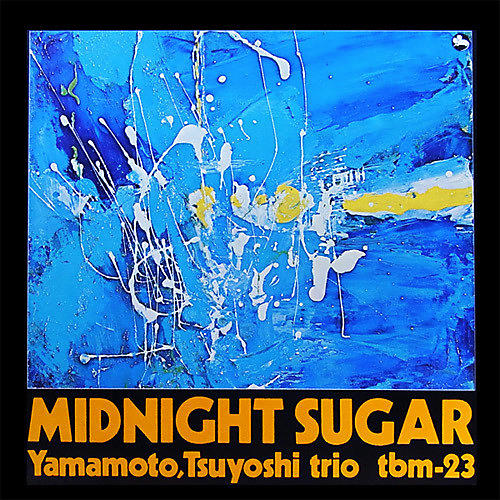 Alliance Yamamoto Trio - Midnight Sugar