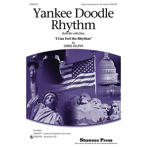 Shawnee Press Yankee Doodle Rhythm 4PT VOCAL SPEECH, DRUM composed by Greg Gilpin