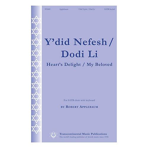 Transcontinental Music Y'did Nefesh/Dodi Li (Heart's Delight/My Beloved) SATB composed by Robert Applebaum
