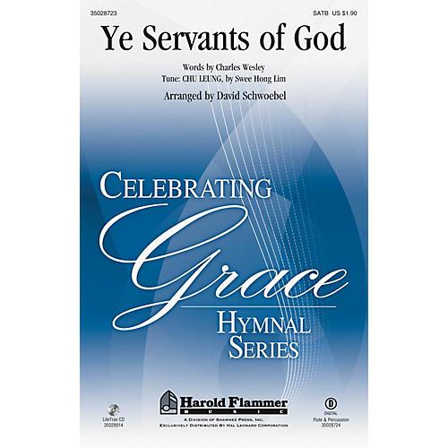 Shawnee Press Ye Servants of God SATB arranged by David Schwoebel