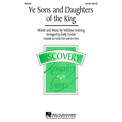 Hal Leonard Ye Sons and Daughters of the King SSA/SATB