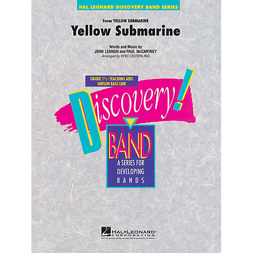 Hal Leonard Yellow Submarine Concert Band Level 1 1/2 by The Beatles Arranged by Eric Osterling