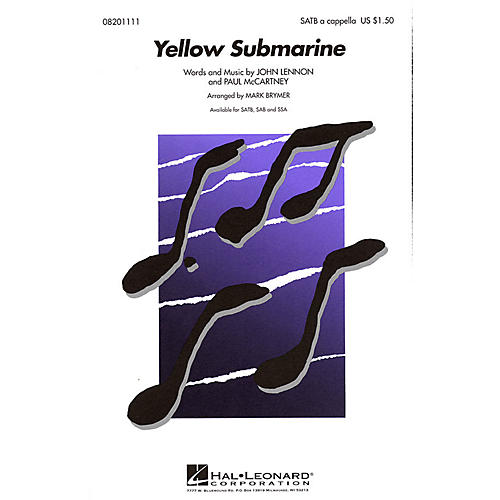 Hal Leonard Yellow Submarine SSA A Cappella by The Beatles Arranged by Mark Brymer