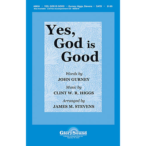 Shawnee Press Yes, God Is Good SATB arranged by James M. Stevens