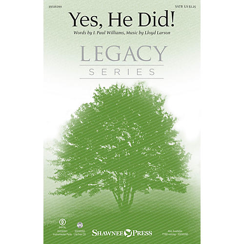 Shawnee Press Yes, He Did! SATB composed by Lloyd Larson