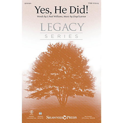 Shawnee Press Yes, He Did! TTBB composed by Lloyd Larson