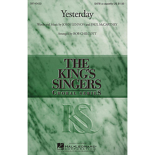 Hal Leonard Yesterday SATB a cappella by The King's Singers arranged by Bob Chilcott