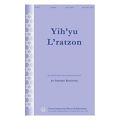 Transcontinental Music Yih'yu L'ratzon SSAA composed by Sherry Kosinski