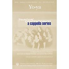 Transcontinental Music Yo-ya (Transcontinental Contemporary A Cappella Series) SATB a cappella composed by Danny Sanderson