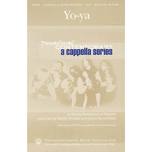 Transcontinental Music Yo-ya (Transcontinental Contemporary A Cappella Series) SATB a cappella composed by Danny Sanderson