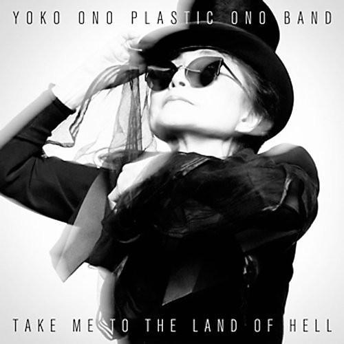 Alliance Yoko Ono & Plastic Ono Band - Take Me to the Land of Hell