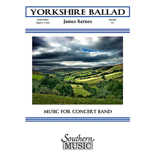 Southern Yorkshire Ballad (European Parts) Concert Band Level 2 Composed by James Barnes