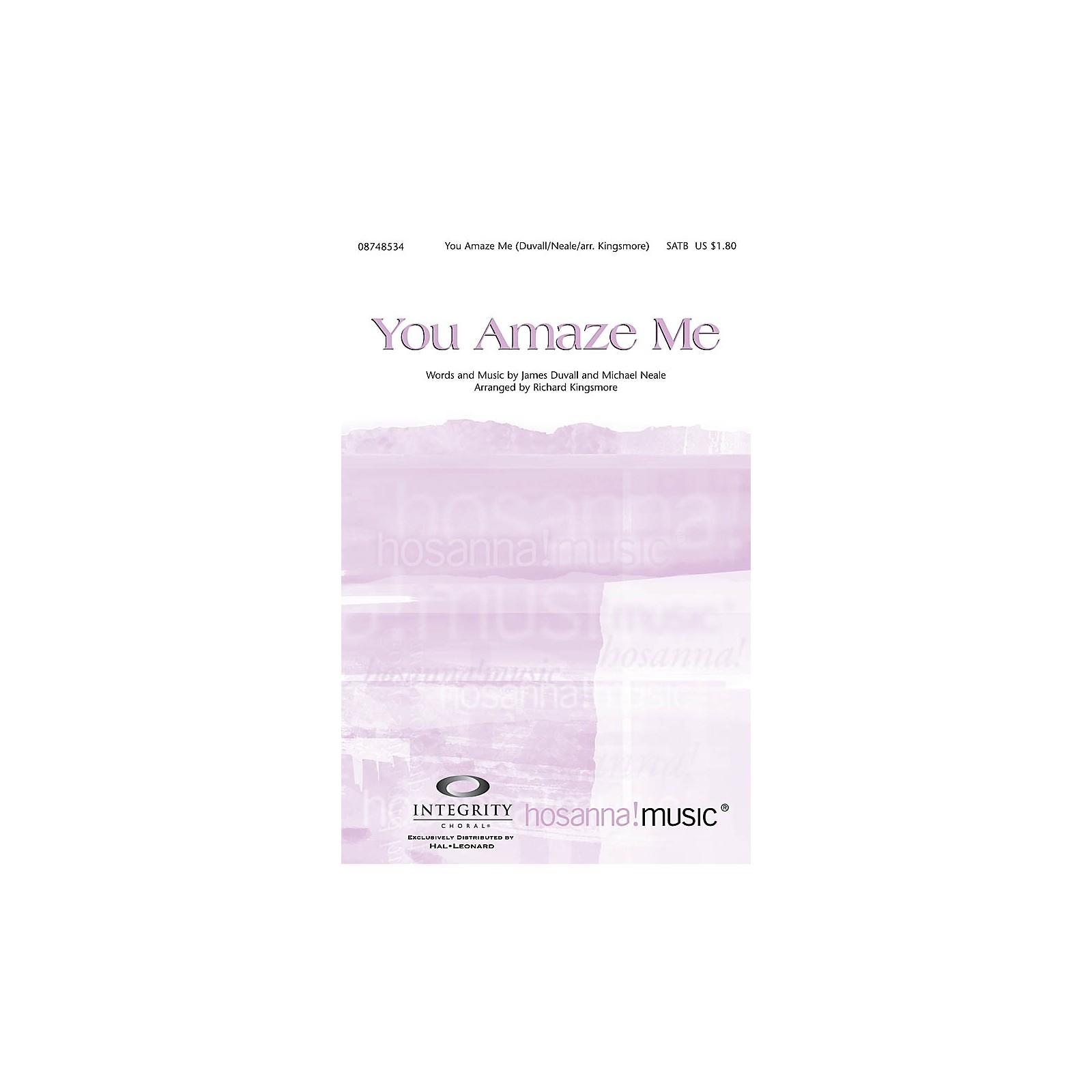 Integrity Music You Amaze Me SATB Arranged by Richard Kingsmore