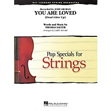 Hal Leonard You Are Loved (Don't Give Up) Pop Specials for Strings Series Arranged by Larry Moore