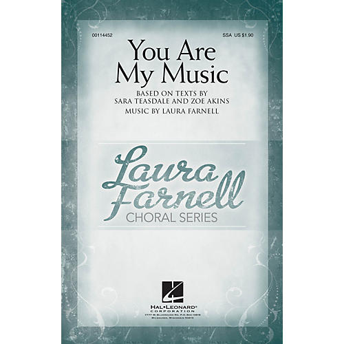 Hal Leonard You Are My Music SSA composed by Laura Farnell