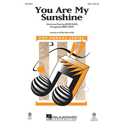 Hal Leonard You Are My Sunshine SAB arranged by Kirby Shaw