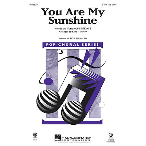 Hal Leonard You Are My Sunshine SATB arranged by Kirby Shaw