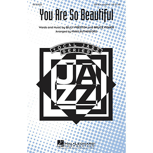 Hal Leonard You Are So Beautiful SATB a cappella arranged by Paris Rutherford