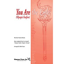 Shawnee Press You Are the Light (Olympic Fanfare) Score & Parts Arranged by Mark Hayes