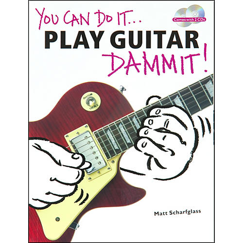 Music Sales You Can Do It - Play Guitar Dammit (Book/CD)