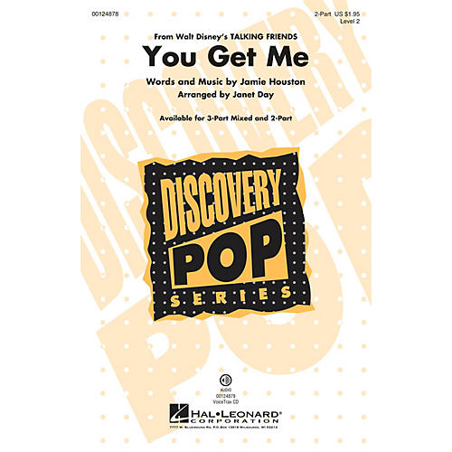 Hal Leonard You Get Me (from Disney's Talking Friends) (Discovery Level 2) 2-Part arranged by Janet Day
