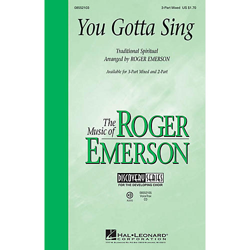 Hal Leonard You Gotta Sing (Discovery Level 1) 2-Part Arranged by Roger Emerson