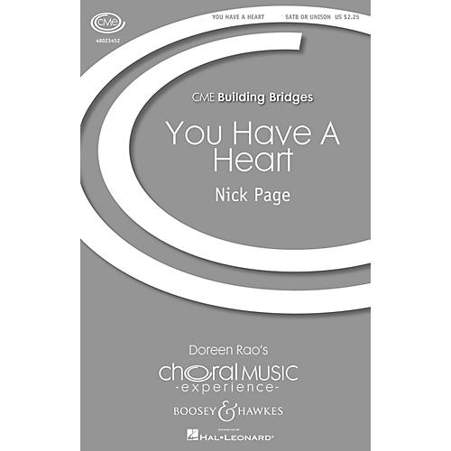 Boosey and Hawkes You Have A Heart (CME Building Bridges) SATB composed by Nick Page