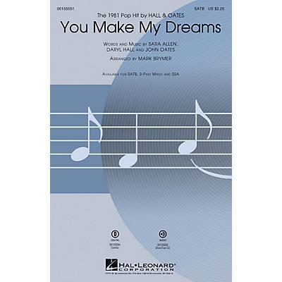 Hal Leonard You Make My Dreams SATB by Hall & Oates arranged by Mark Brymer